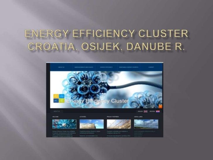 Energy efficiency clustercroatia, osijek, danube R.<br />