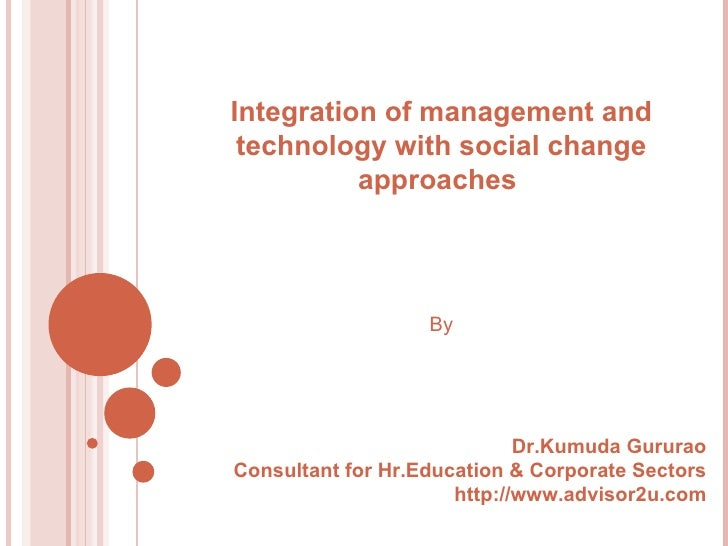 Integration of management and technology with social change approaches for Social Marketing