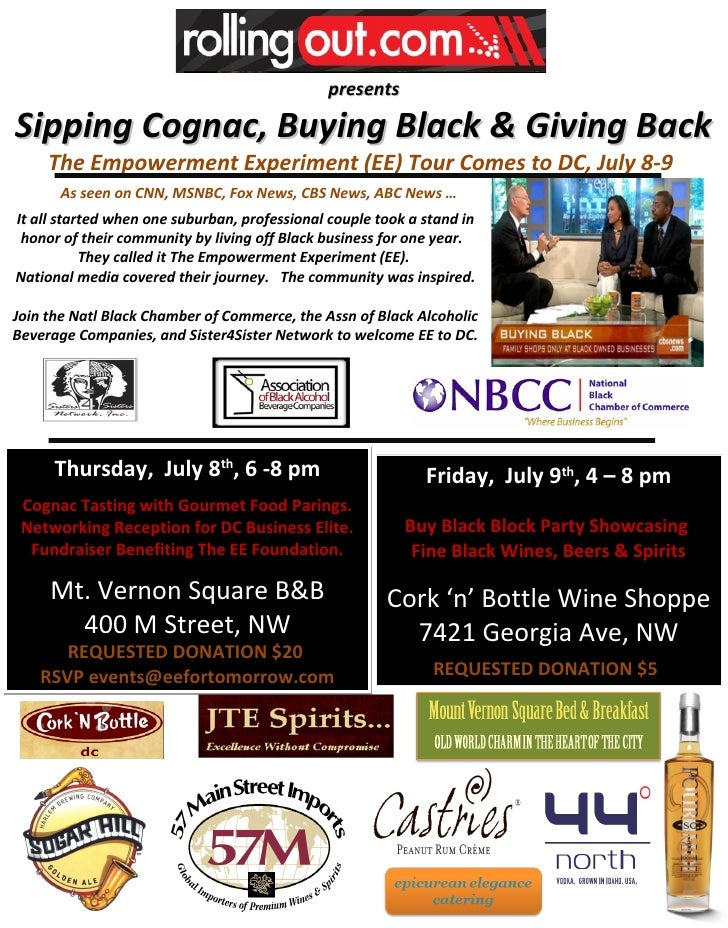 presents  Sipping Cognac, Buying Black & Giving Back      The Empowerment Experiment (EE) Tour Comes to DC, July 8-9      ...