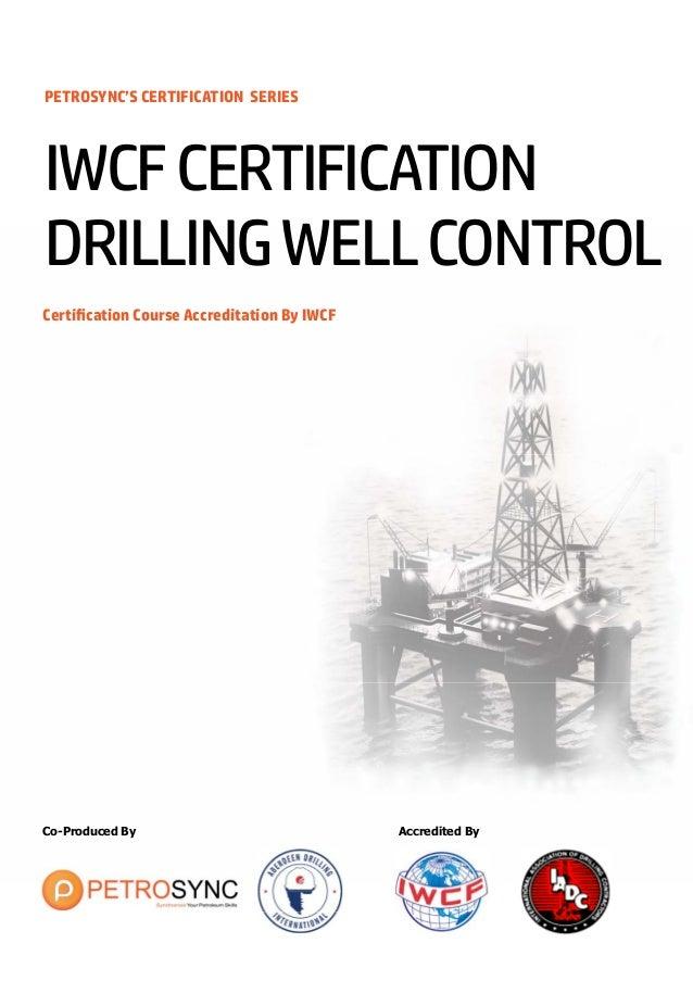 petrosync iwcf drilling well control 6 0 rh slideshare net IWCF Training IWCF Certificates