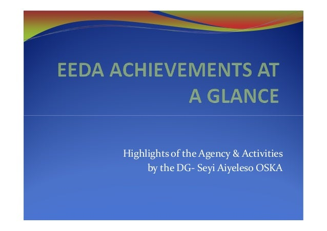 Highlights of the Agency & Activities     by the DG- Seyi Aiyeleso OSKA
