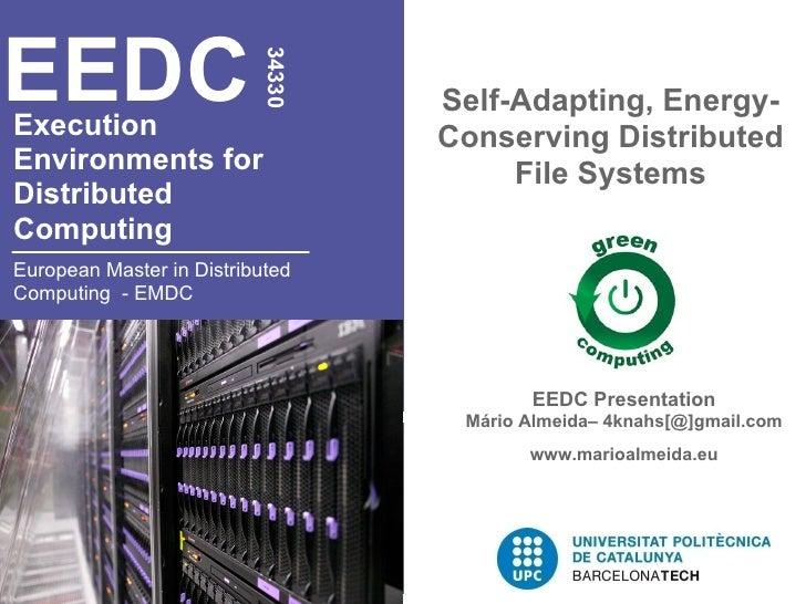 EEDC                           34330                                   Self-Adapting, Energy-Execution                    ...