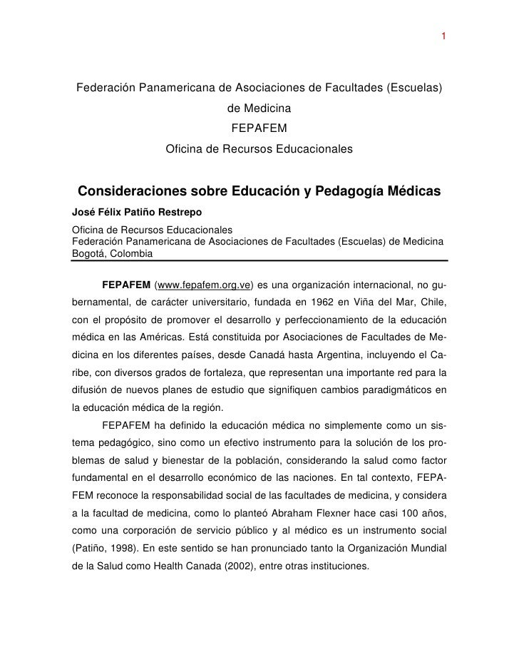 1     Federación Panamericana de Asociaciones de Facultades (Escuelas)                                     de Medicina    ...
