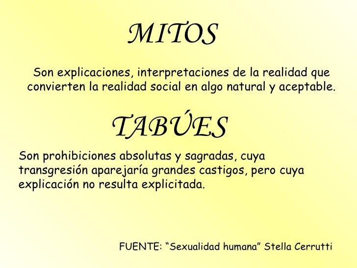 MITOS Son explicaciones, interpretaciones de la realidad que convierten la realidad social en algo natural y aceptable. TA...