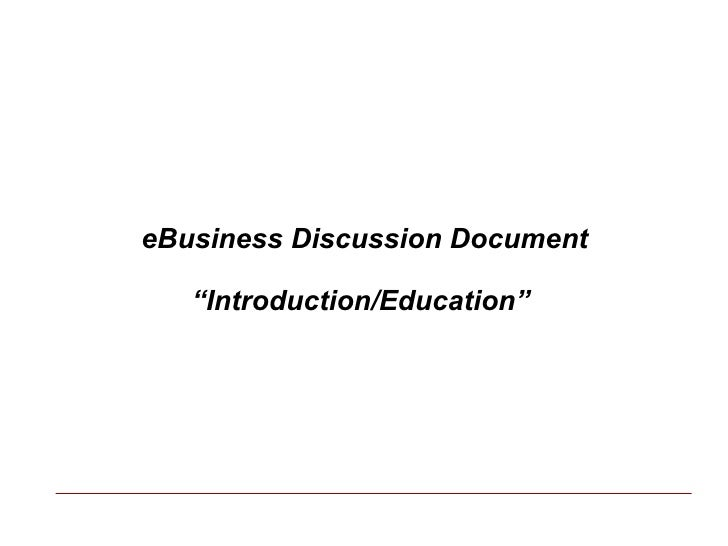 """eBusiness Discussion Document """" Introduction/Education"""""""