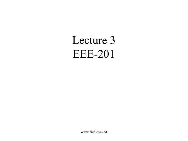 Lecture 3EEE-201 www.fida.com.bd