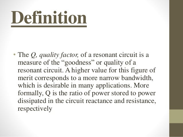 Q-Factor In Series and Parallel AC Circuits