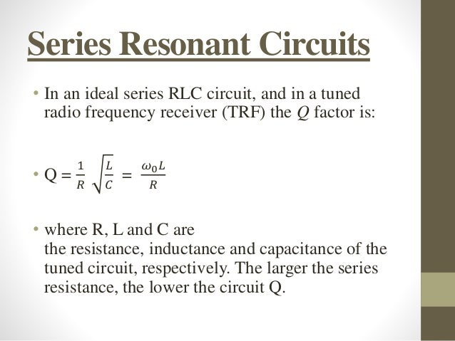 q factor in series and parallel ac circuits