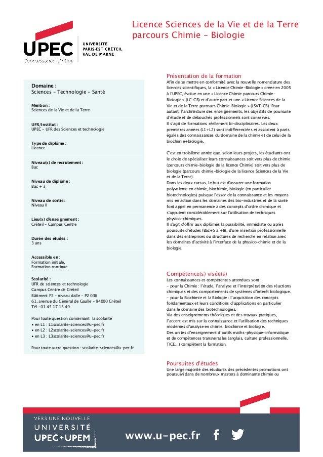 Licence Sciences de la Vie et de la Terre parcours Chimie - Biologie Présentation de la formation Afin de se mettre en con...