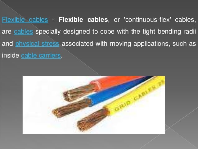 electrical wiring types of wires and cables and the circuit control o rh slideshare net Types of Wire Electrical Wire Size and Types of Houses In