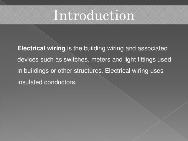 Electrical WiringTypes Of Wires And Cables And The Circuit Control O