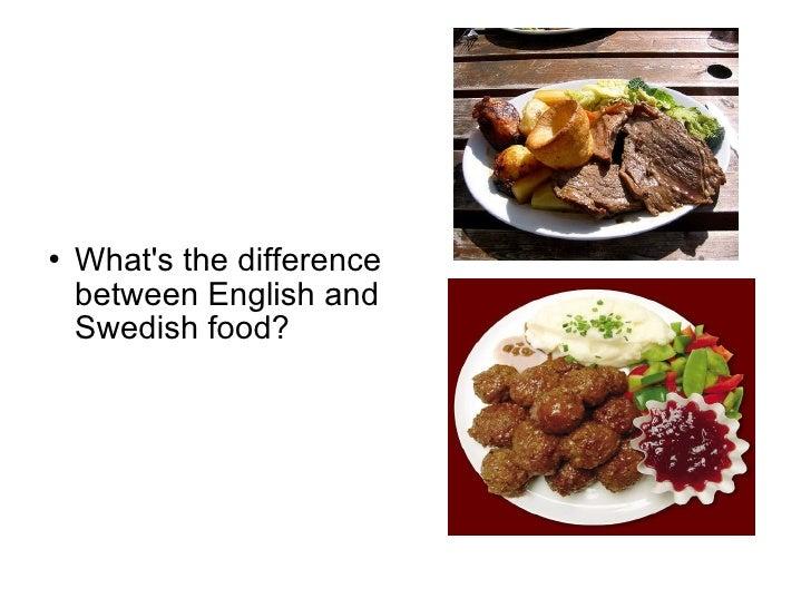 Comparison Food England-Sweden Slide 2