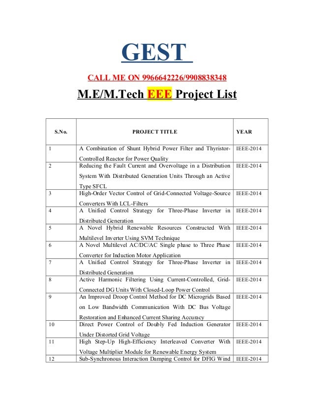 GEST CALL ME ON 9966642226/9908838348 M.E/M.Tech EEE Project List S.No. PROJECT TITLE YEAR 1 A Combination of Shunt Hybrid...