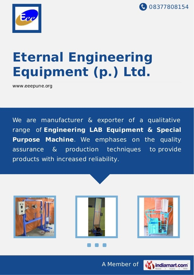 08377808154 A Member of Eternal Engineering Equipment (p.) Ltd. www.eeepune.org We are manufacturer & exporter of a qualit...