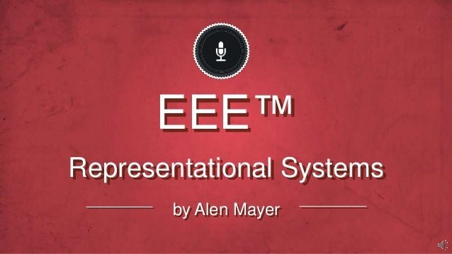Representational SystemsEEE™by Alen Mayer