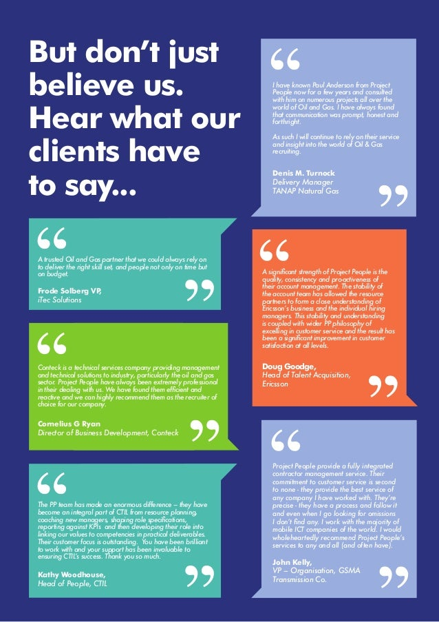 But don't just believe us. Hear what our clients have to say... I have known Paul Anderson from Project People now for a f...