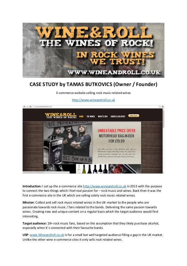 CASE STUDY by TAMAS BUTKOVICS (Owner / Founder) E-commerce website selling rock music related wines http://www.wineandroll...