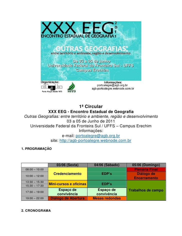 1ª Circular             XXX EEG - Encontro Estadual de Geografia Outras Geografias: entre território e ambiente, região e ...