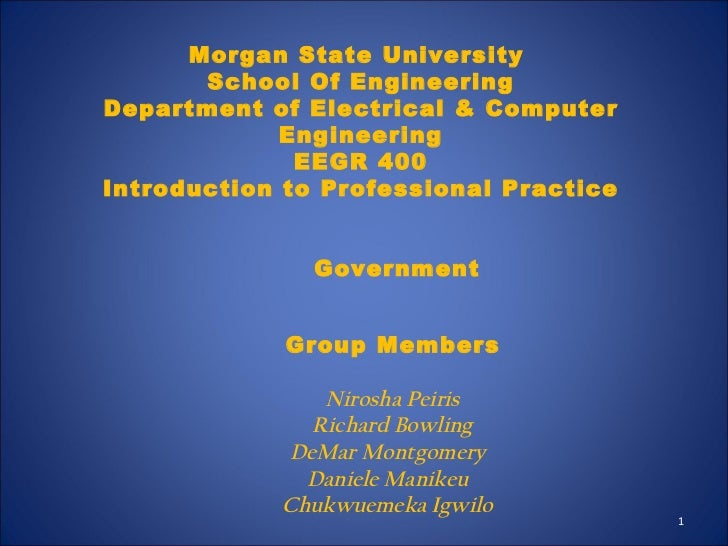 Morgan State University School Of Engineering Department of Electrical & Computer Engineering EEGR 400 Introduction to Pro...