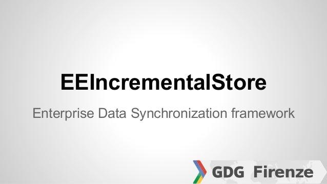 EEIncrementalStore Enterprise Data Synchronization framework