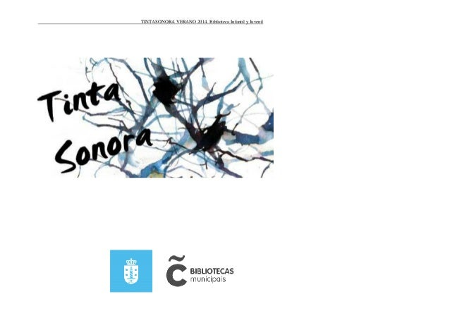 TINTASONORA VERANO 2014. Biblioteca Infantil y Juvenil