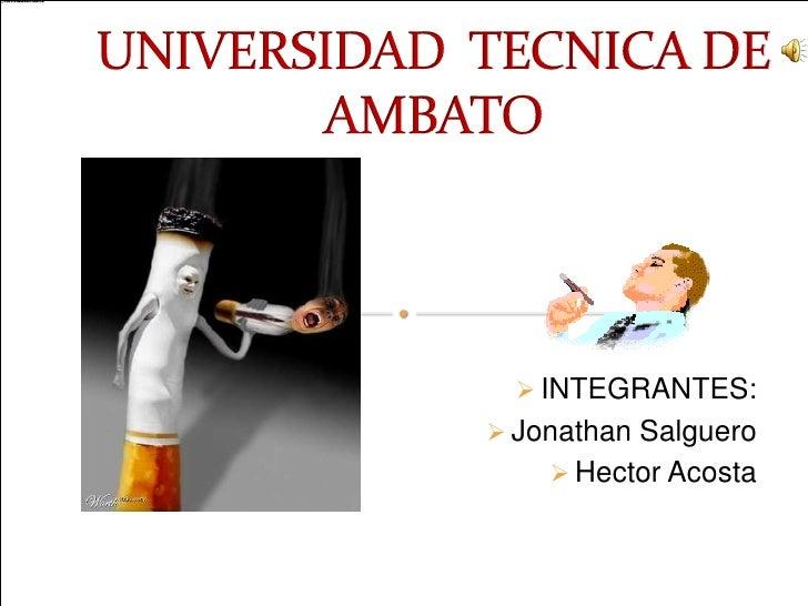  INTEGRANTES:  Jonathan Salguero      Hector Acosta