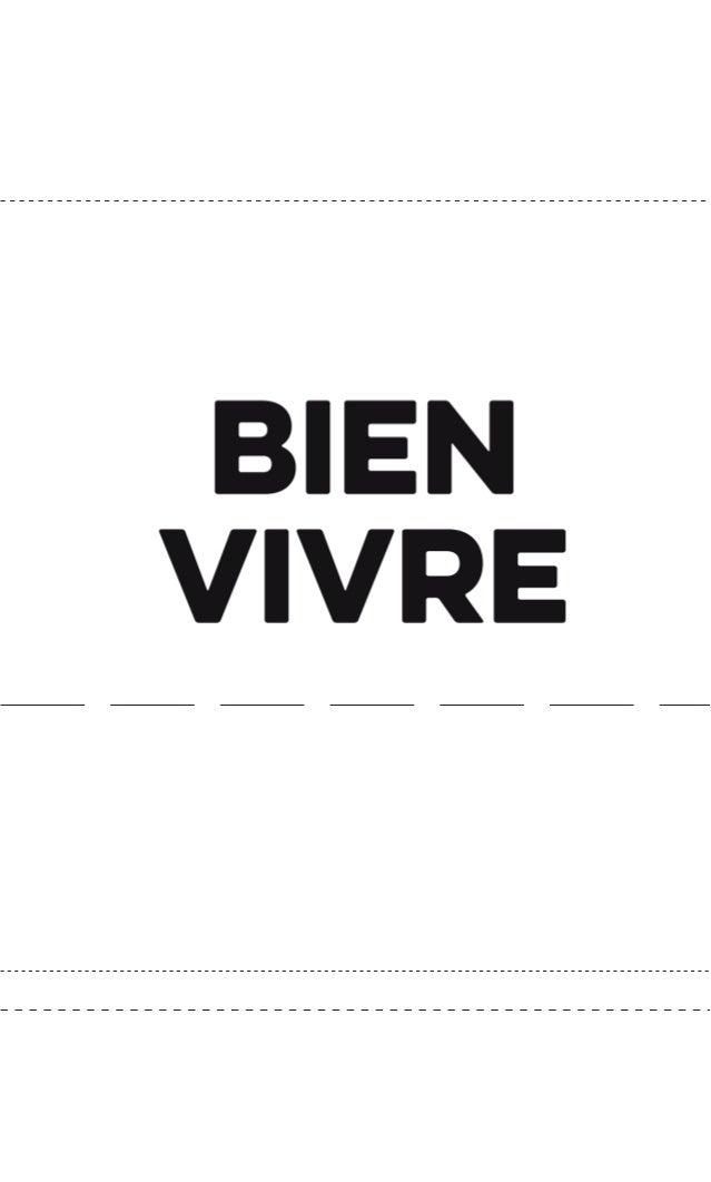 Sous la direction d'Alain Coulombel, chargé du projet, et de Marie Toussaint, déléguée à l'Europe, Bien vivre est le résul...