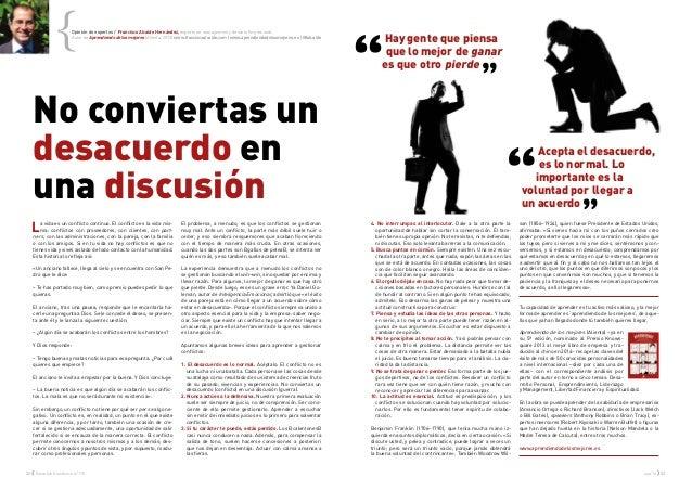 32 { Executive Excellence nº115 sep'14 } 33 No conviertas un desacuerdo en una discusión La vida es un conflicto continuo....