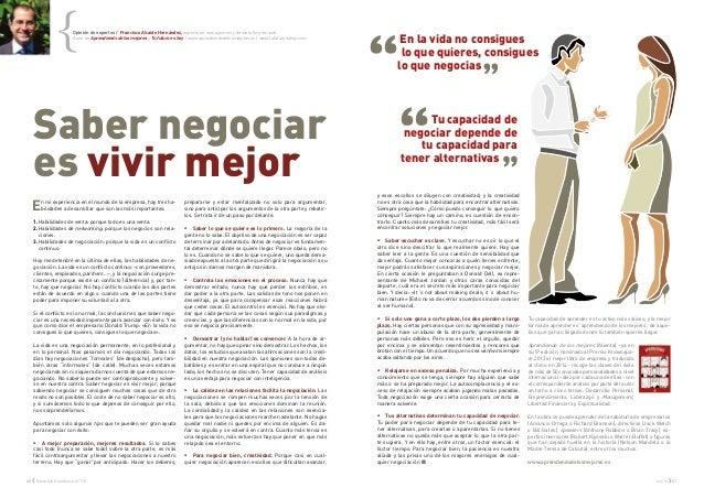 40 { Executive Excellence nº116 oct'14 } 41 Saber negociar es vivir mejor En mi experiencia en el mundo de la empresa, hay...