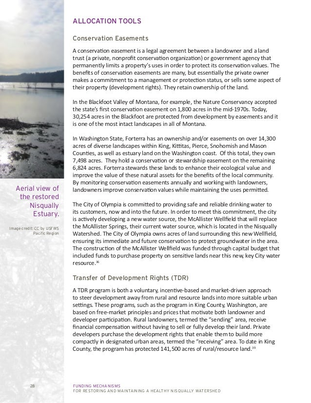 FUNDING MECHANISMS FOR RESTORING AND MAINTAINING A HEALTHY NISQUALLY WATERSHED 28 ALLOCATION TOOLS Conservation Easements ...