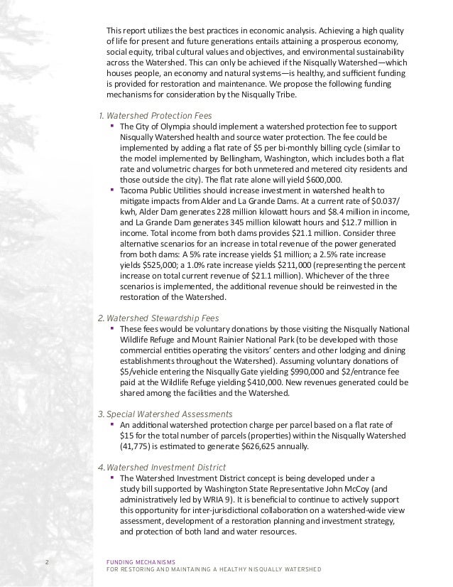 FUNDING MECHANISMS FOR RESTORING AND MAINTAINING A HEALTHY NISQUALLY WATERSHED 2 This report utilizes the best practices i...