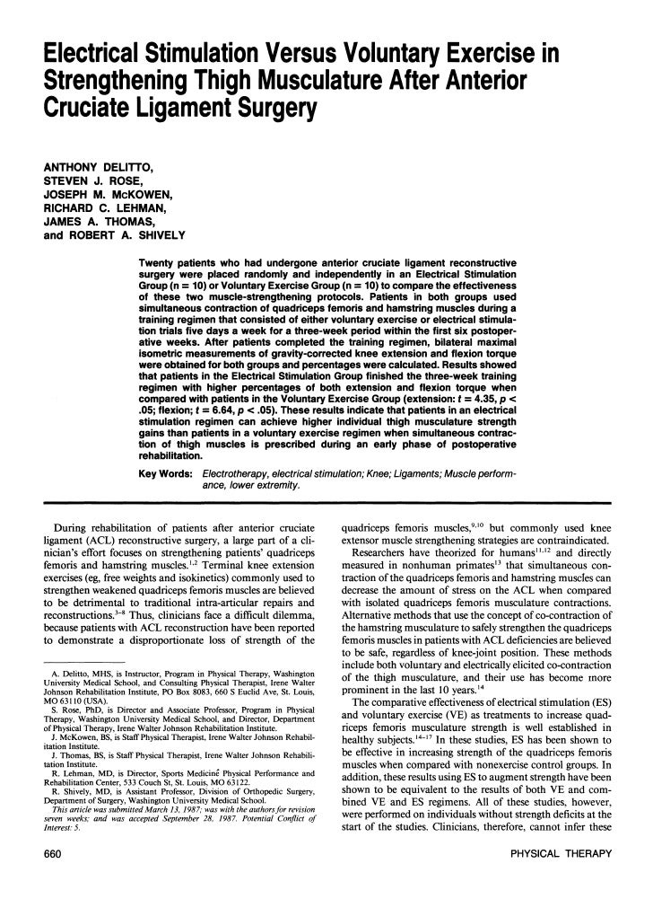 Electrical Stimulation Versus Voluntary Exercise inStrengthening Thigh Musculature After AnteriorCruciate Ligament Surgery...
