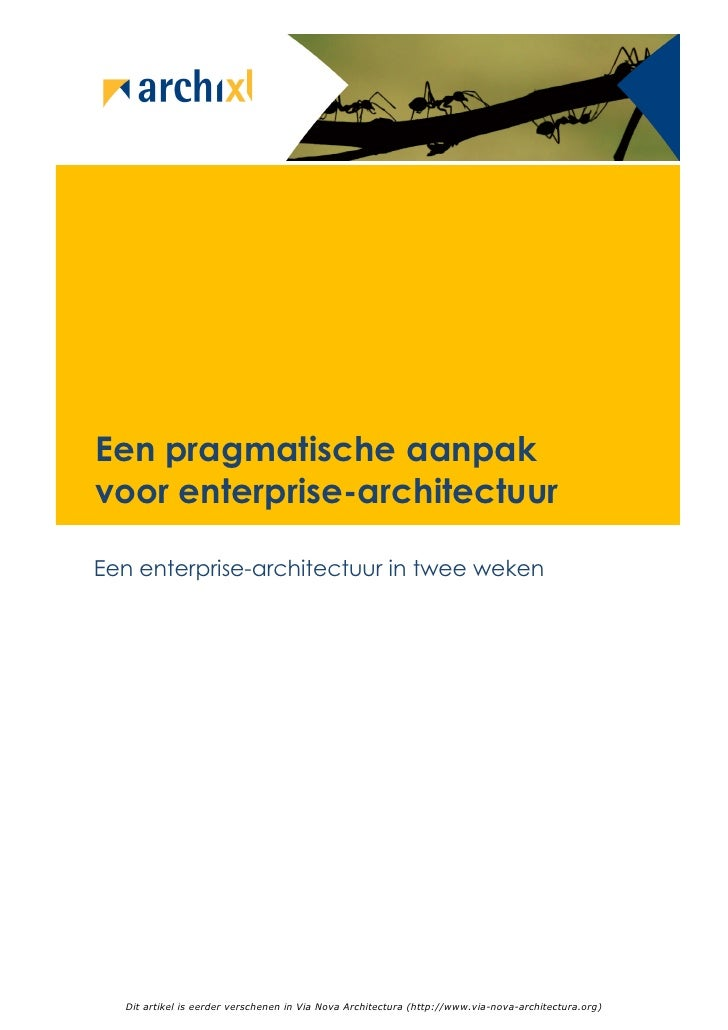 Een pragmatische aanpak voor enterprise-architectuur  Een enterprise-architectuur in twee weken       Dit artikel is eerde...