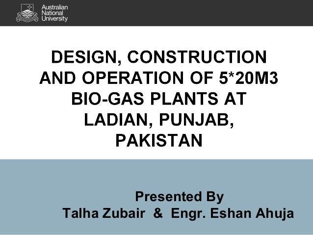 Presented By Talha Zubair & Engr. Eshan Ahuja