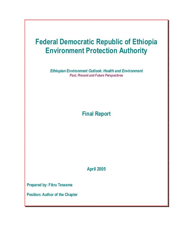 Federal Democratic Republic of Ethiopia Environment Protection Authority Ethiopian Environment Outlook: Health and Environ...