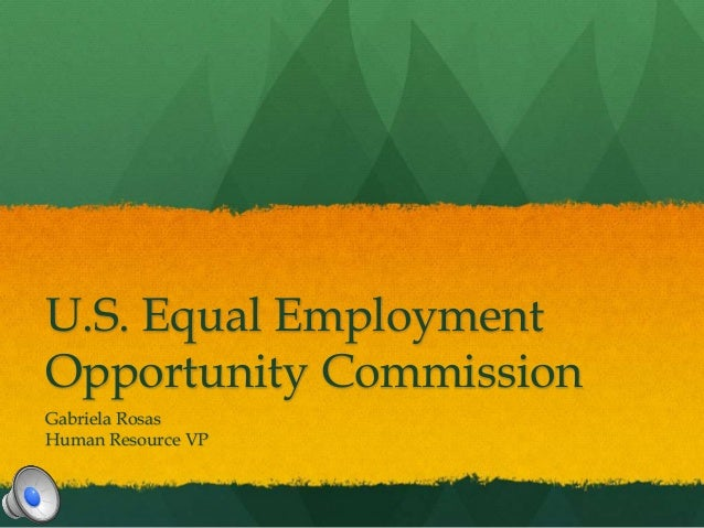 essays on equal employment opportunity commission Question question: resource: the equal employment opportunity commission (eeoc) website explore the eeoc website ( ) to learn.