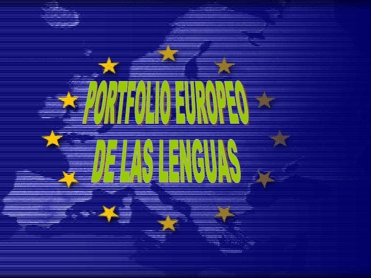 PORTFOLIO EUROPEO  DE LAS LENGUAS