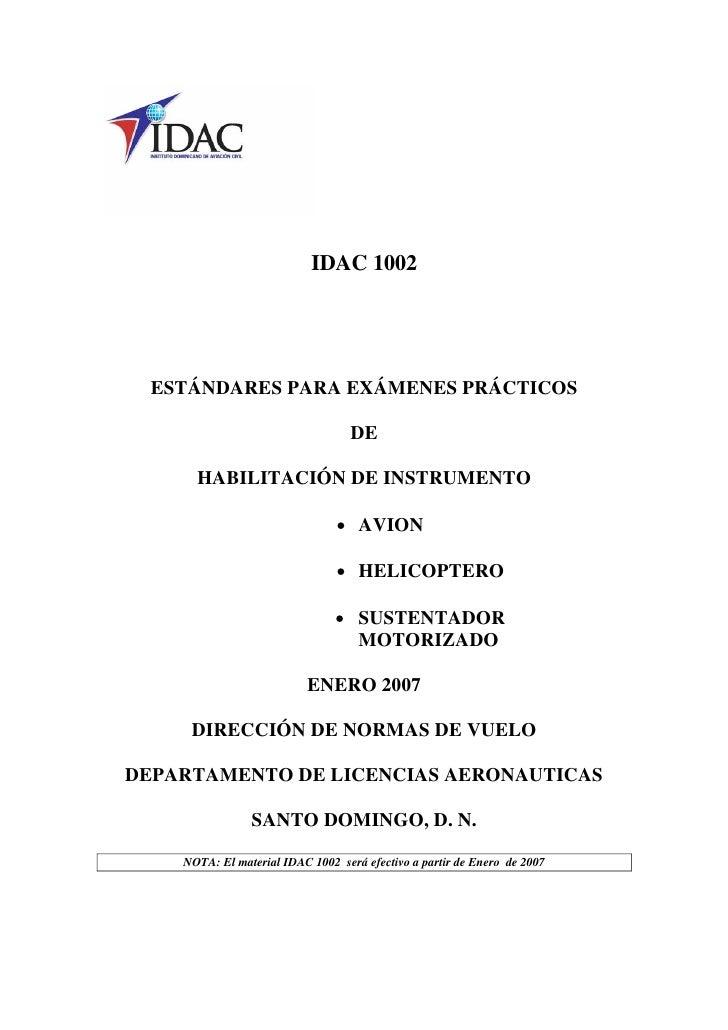 IDAC 1002  ESTÁNDARES PARA EXÁMENES PRÁCTICOS                                  DE      HABILITACIÓN DE INSTRUMENTO        ...