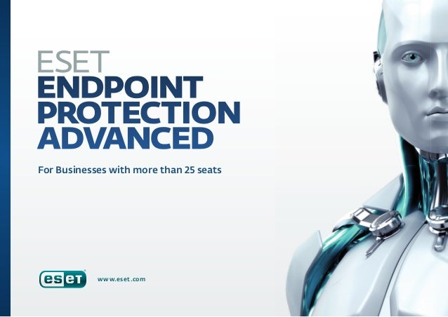 For Businesses with more than 25 seats  www.eset.com