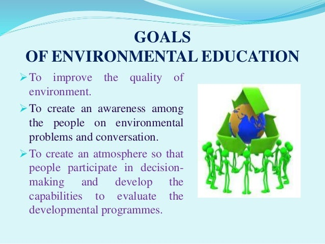 importance of environmental awareness Environmental study:importance,scope  in order to protect the environment from the pollution,supreme court has initiated the environmental awareness to the.