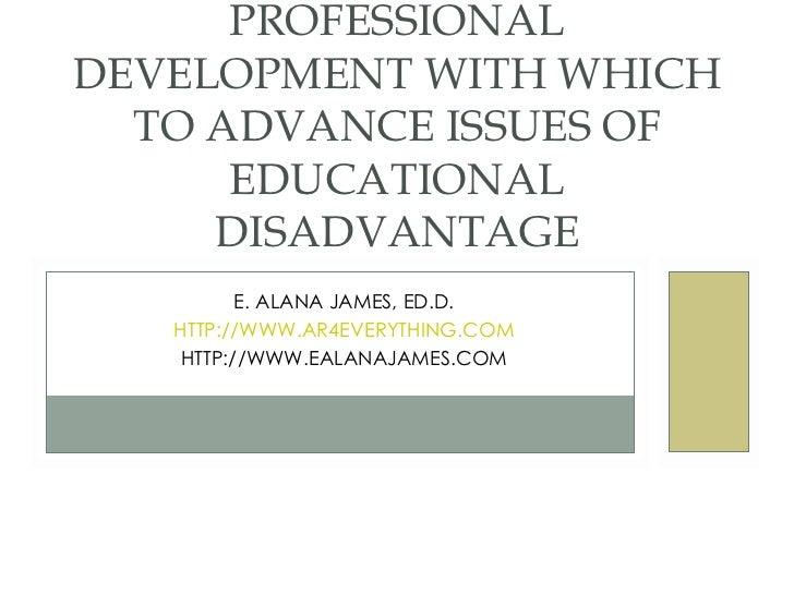 E. ALANA JAMES, ED.D. HTTP://WWW.AR4EVERYTHING.COM HTTP://WWW.EALANAJAMES.COM A STUDY  ANALYSING  THE EFFICACY OF PARTICIP...