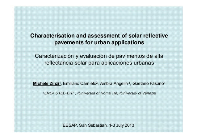 Characterisation and assessment of solar reflective pavements for urban applications Caracterización y evaluación de pavim...