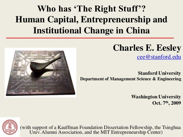 Who has 'The Right Stuff'? Human Capital, Entrepreneurship and    Institutional Change in China                           ...