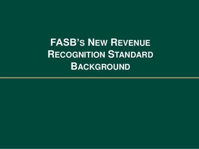 Webinar Slides: Is Your Company Ready for the New Revenue Recognition…