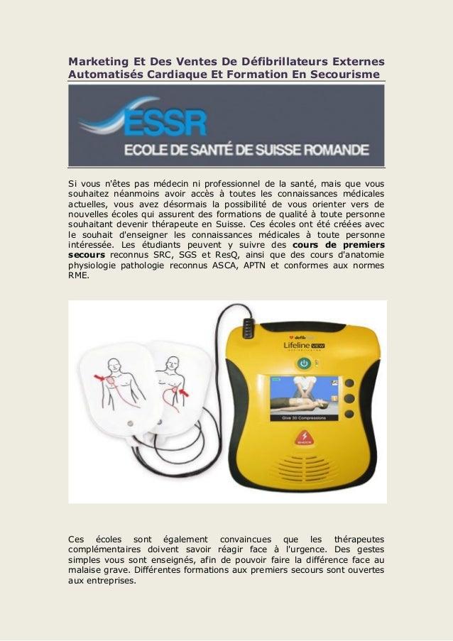Marketing Et Des Ventes De Défibrillateurs Externes Automatisés Cardiaque Et Formation En Secourisme Si vous n'êtes pas mé...