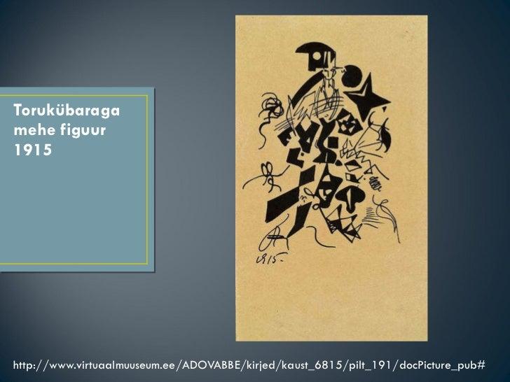Torukübaraga mehe figuur 1915 <ul><li>http://www.virtuaalmuuseum.ee/ADOVABBE/kirjed/kaust_6815/pilt_191/docPicture_pub# </...