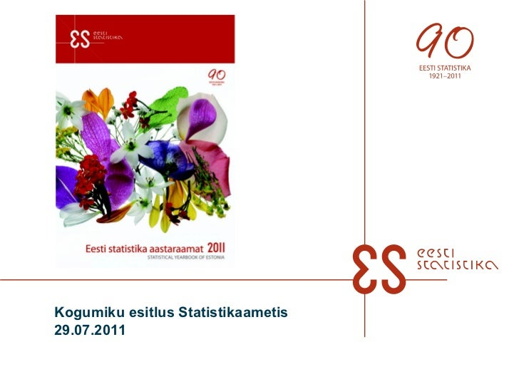 Kogumiku esitlus Statistikaametis  29.07.2011