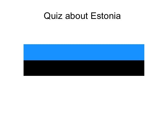 Quiz about Estonia