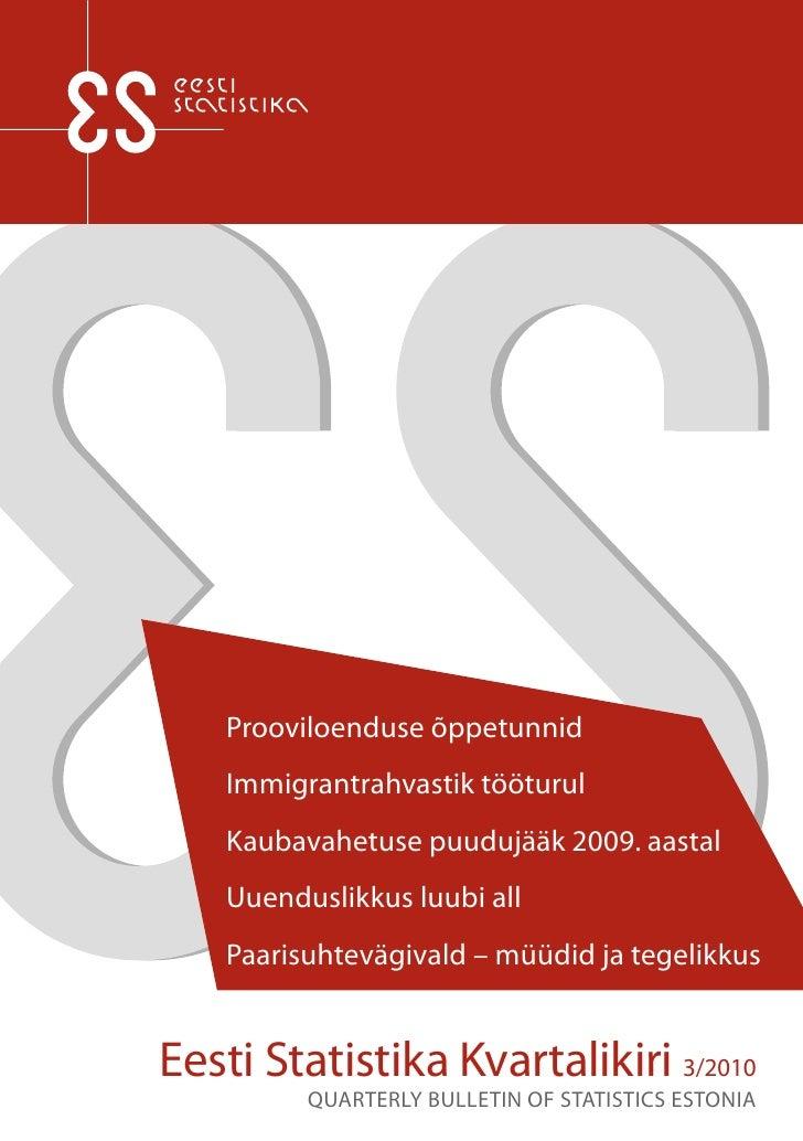 Eesti Statistika kvartalikiri 3/2010 / Quarterly bulletin of Statistics Estonia 3/2010