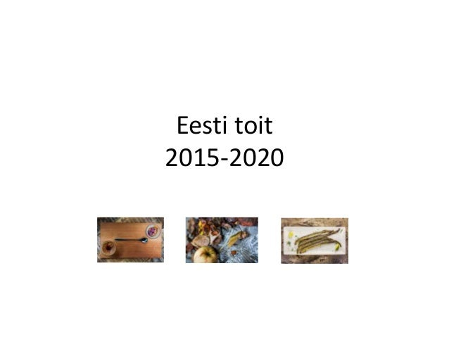 Eesti toit 2015-2020